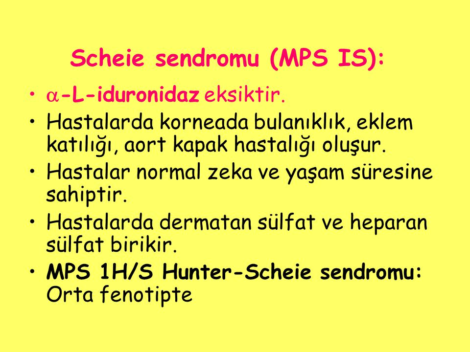Scheie sendromu (MPS IS):