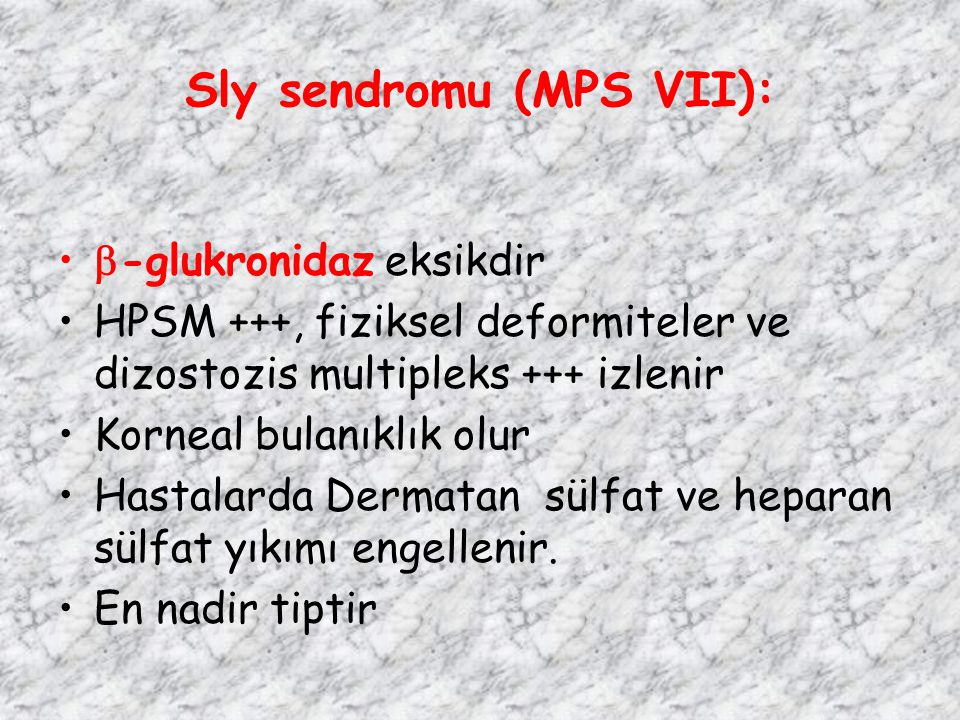 Sly sendromu (MPS VII):