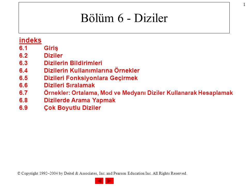 Bölüm 6 - Diziler indeks 6.1 Giriş 6.2 Diziler