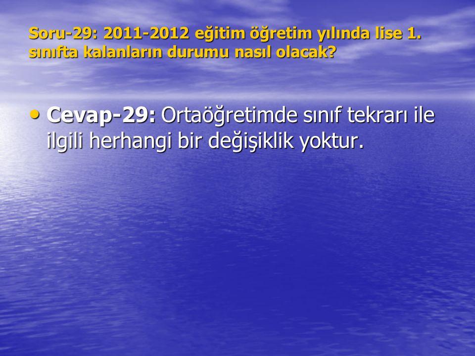 Soru-29: 2011-2012 eğitim öğretim yılında lise 1