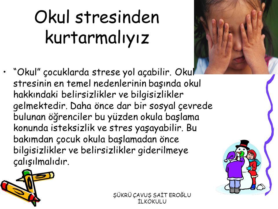 Okul stresinden kurtarmalıyız