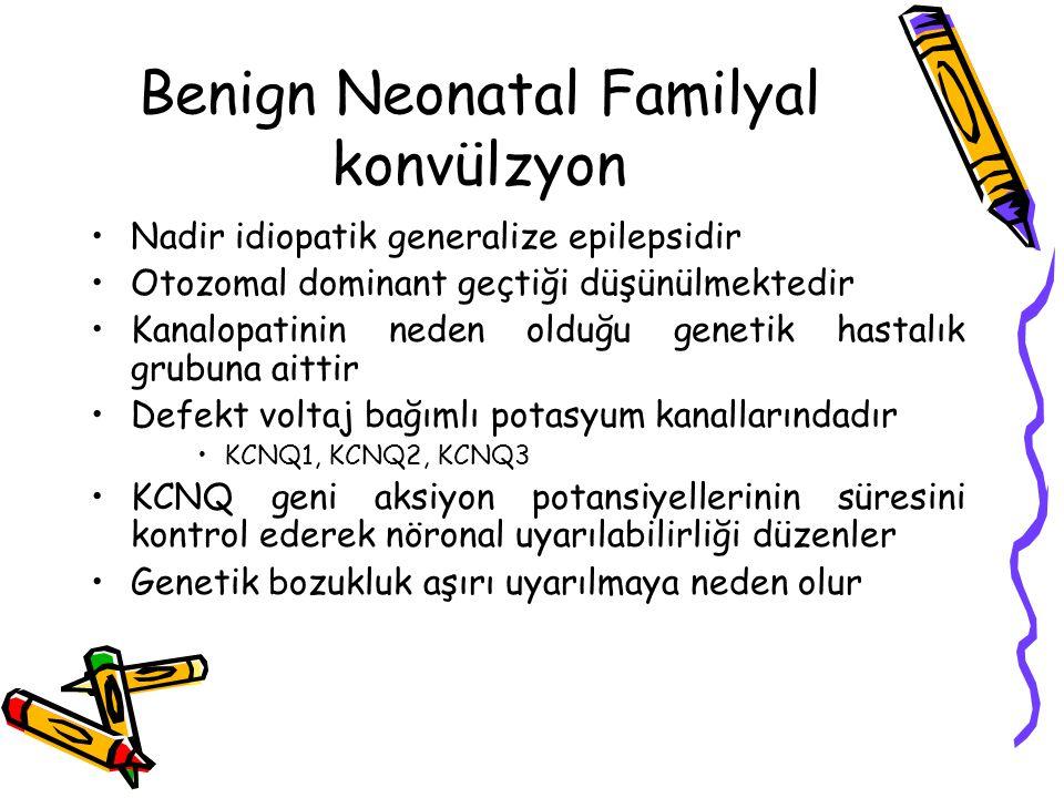 Benign Neonatal Familyal konvülzyon