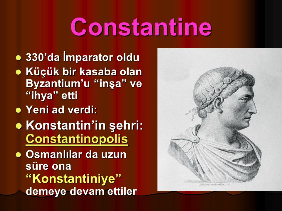 Constantine Konstantin'in şehri: Constantinopolis