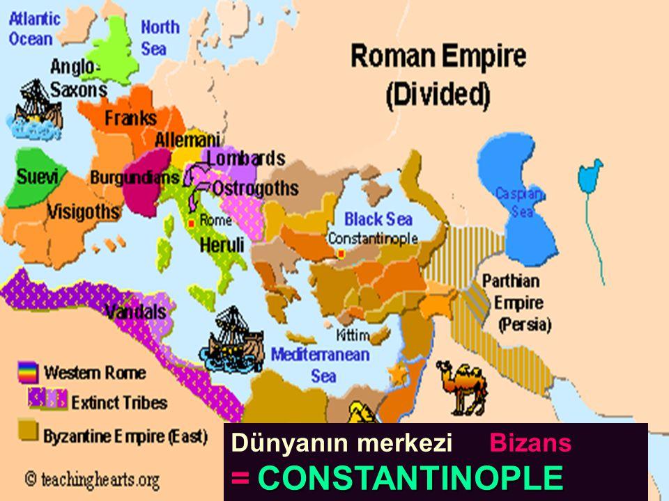 Dünyanın merkezi Bizans = CONSTANTINOPLE