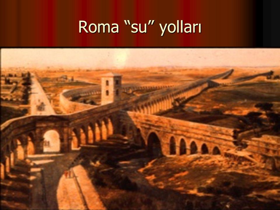 Roma su yolları 7