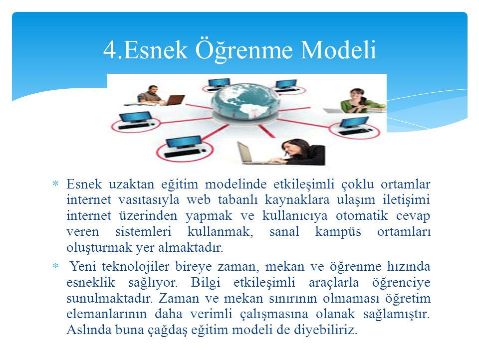 4.Esnek Öğrenme Modeli