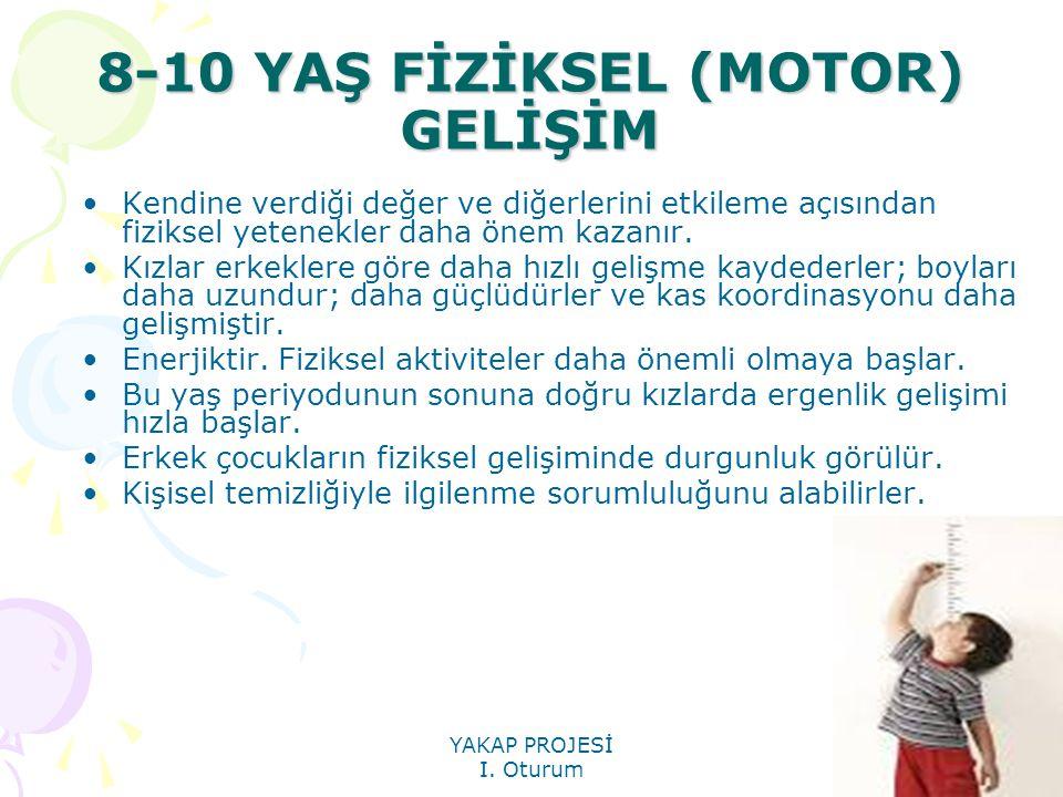8-10 YAŞ FİZİKSEL (MOTOR) GELİŞİM