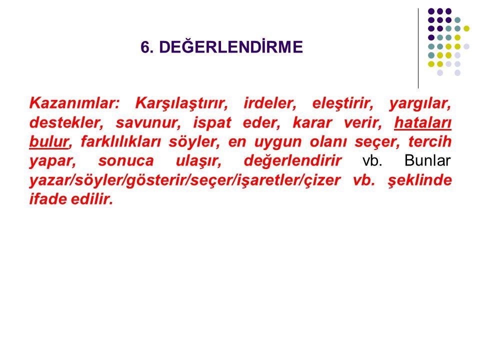 6. DEĞERLENDİRME