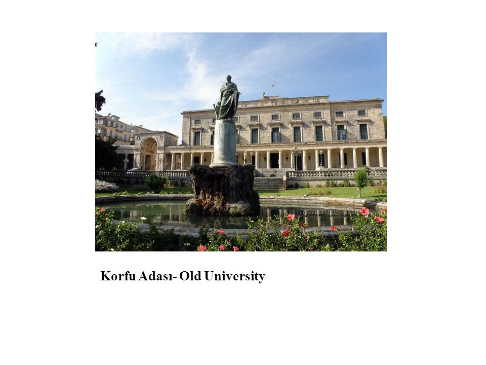 Korfu Adası- Old University