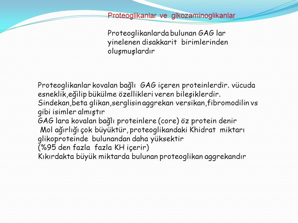 Proteoglikanlar ve glkozaminoglikanlar