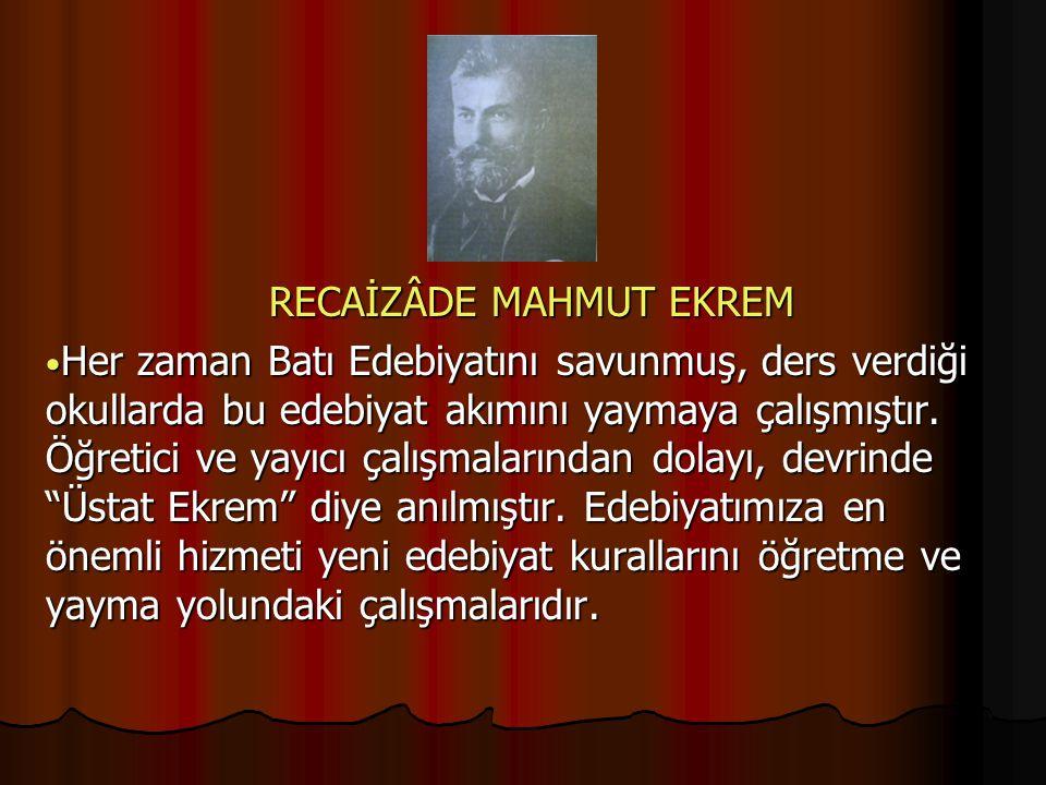 RECAİZÂDE MAHMUT EKREM
