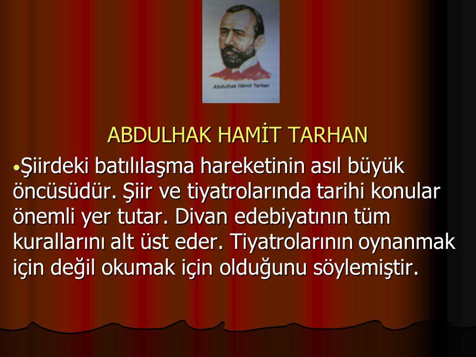 ABDULHAK HAMİT TARHAN