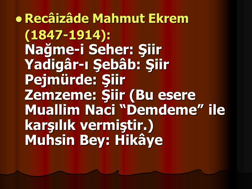 Recâizâde Mahmut Ekrem
