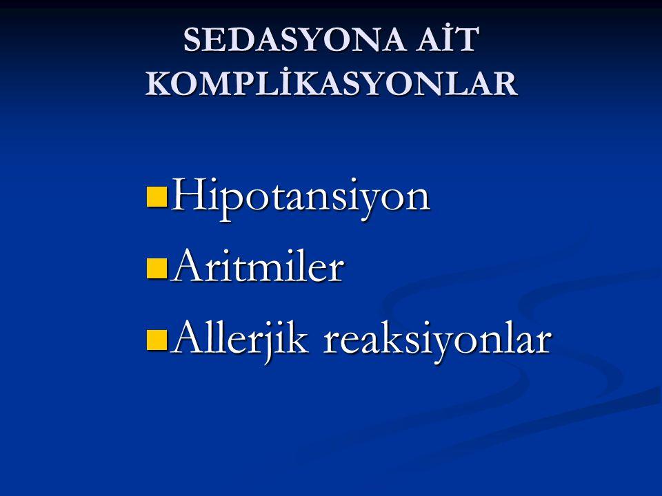 SEDASYONA AİT KOMPLİKASYONLAR
