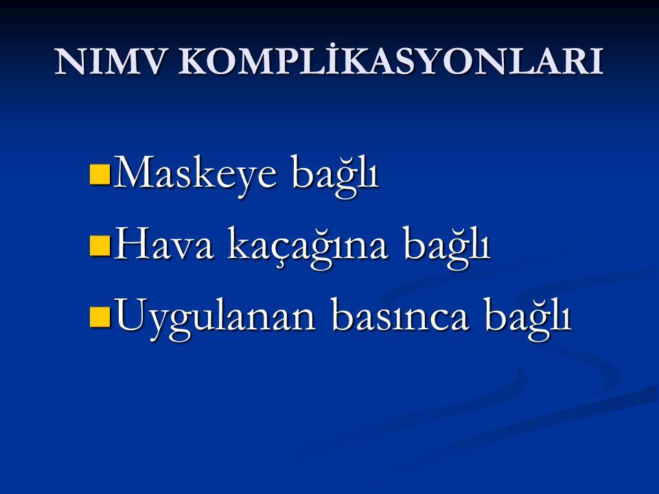 NIMV KOMPLİKASYONLARI