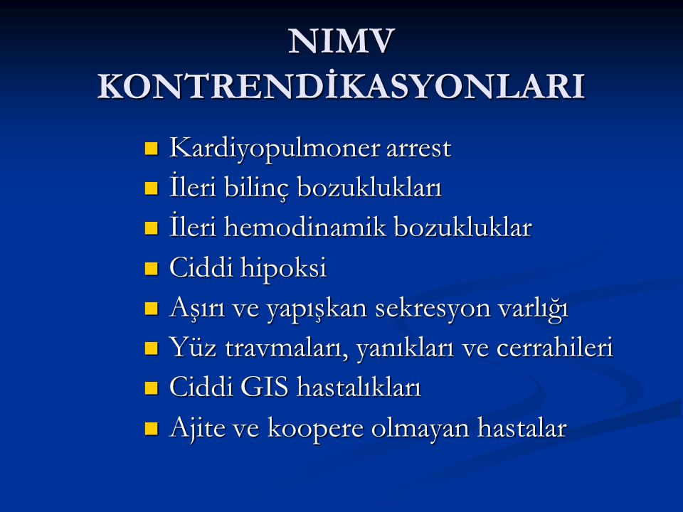 NIMV KONTRENDİKASYONLARI