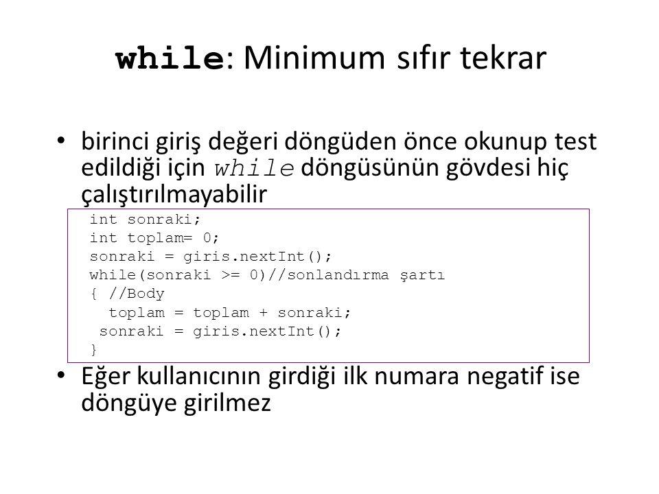while: Minimum sıfır tekrar