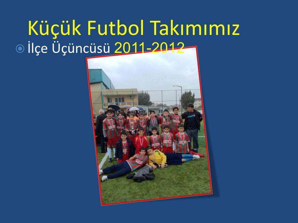 Küçük Futbol Takımımız
