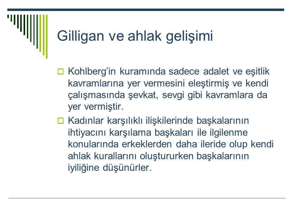 Gilligan ve ahlak gelişimi