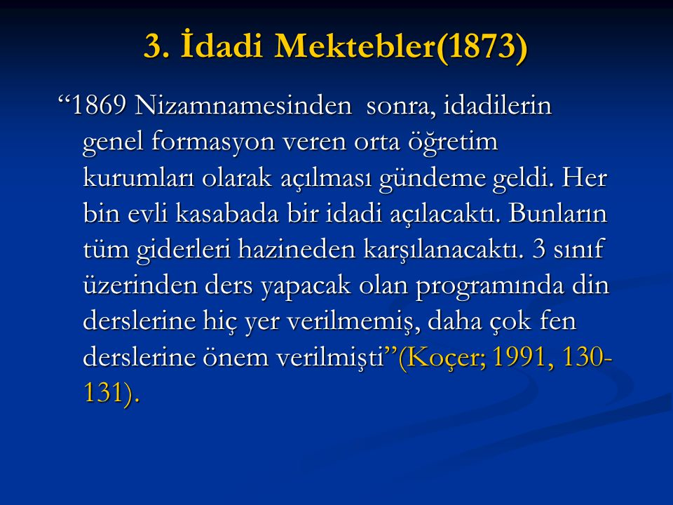 3. İdadi Mektebler(1873)