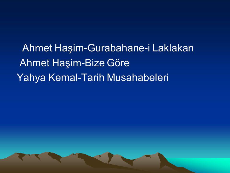 Ahmet Haşim-Gurabahane-i Laklakan