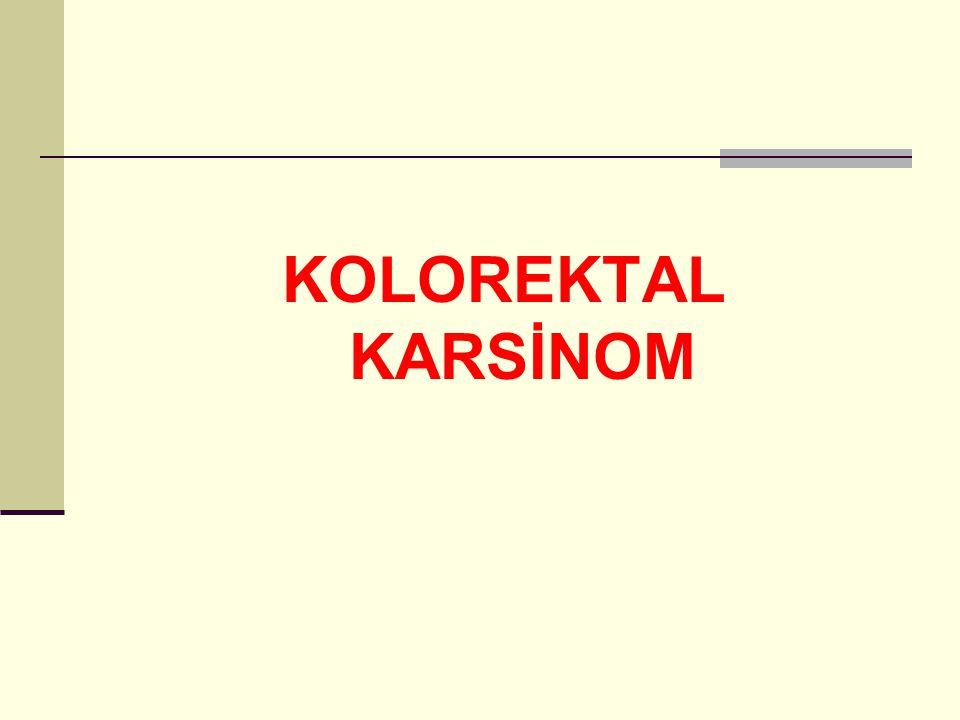 KOLOREKTAL KARSİNOM