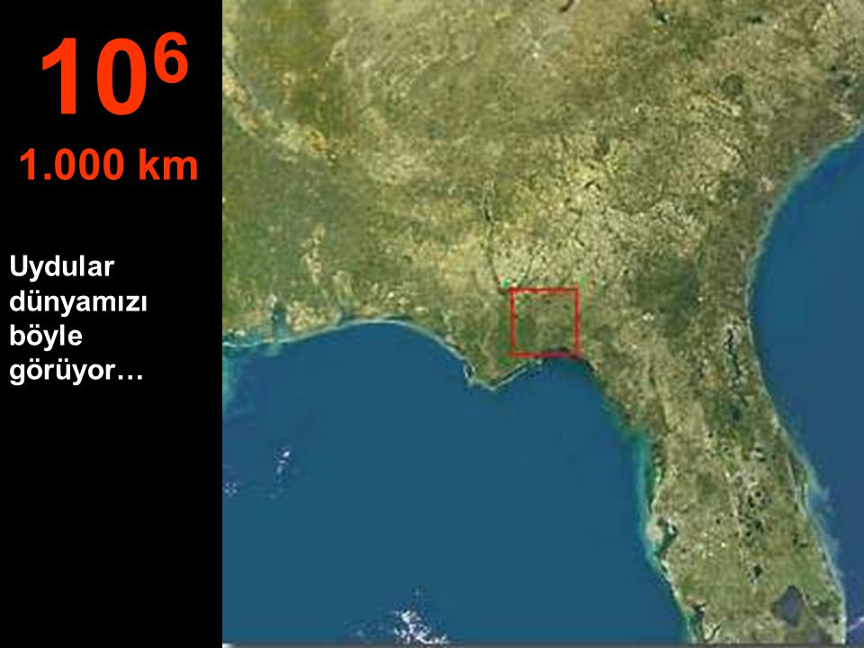 106 1.000 km Uydular dünyamızı böyle görüyor…