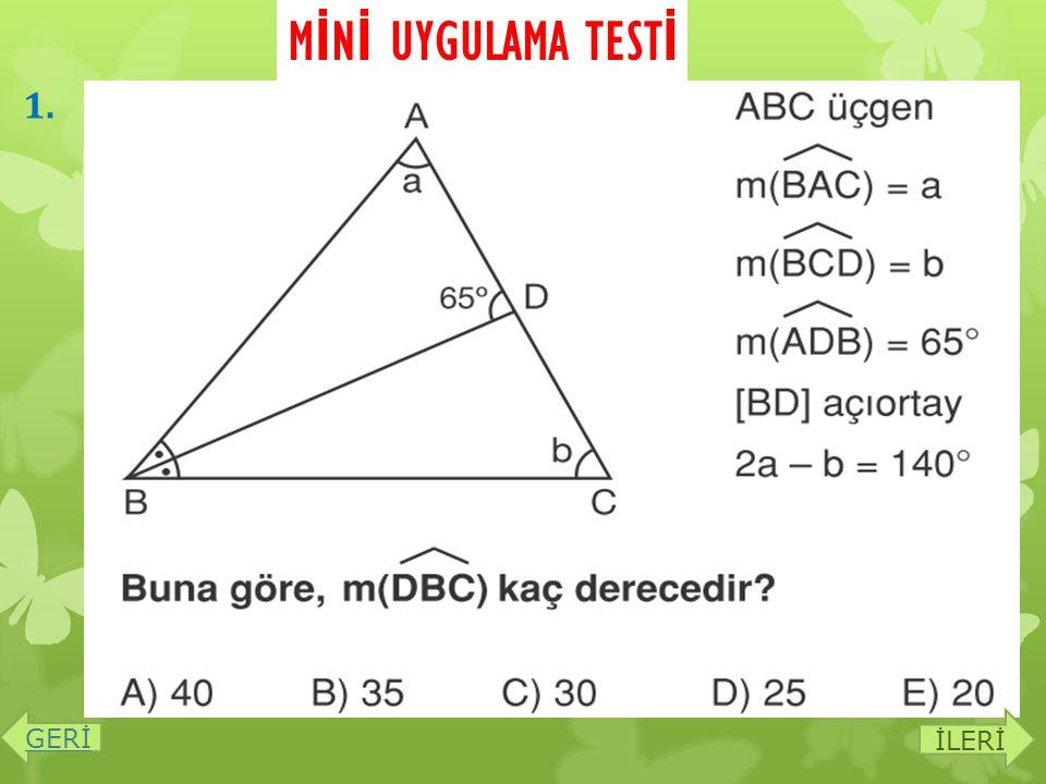 MİNİ UYGULAMA TESTİ 1. GERİ İLERİ