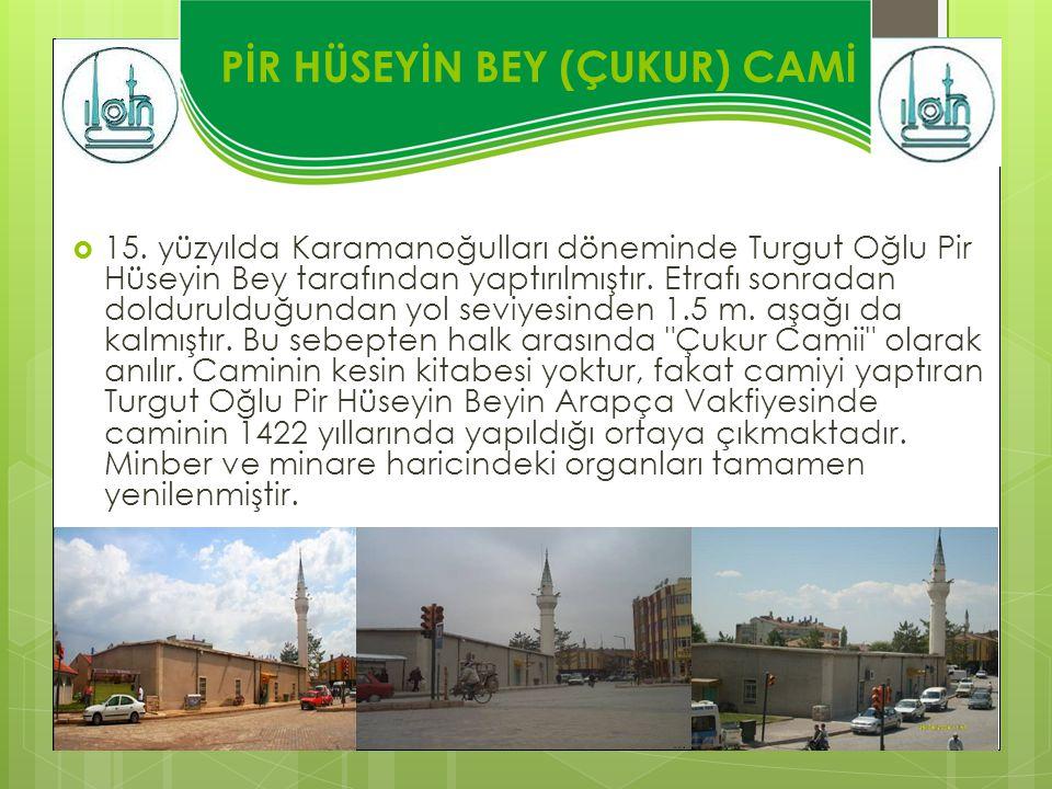 PİR HÜSEYİN BEY (ÇUKUR) CAMİ