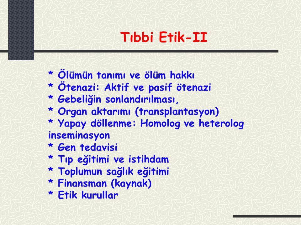 Tıbbi Etik-II