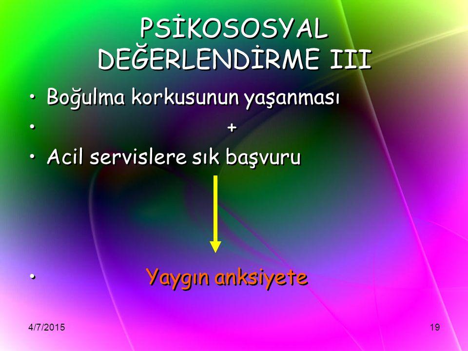PSİKOSOSYAL DEĞERLENDİRME III