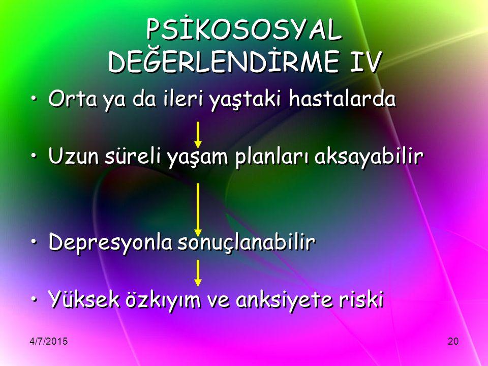 PSİKOSOSYAL DEĞERLENDİRME IV
