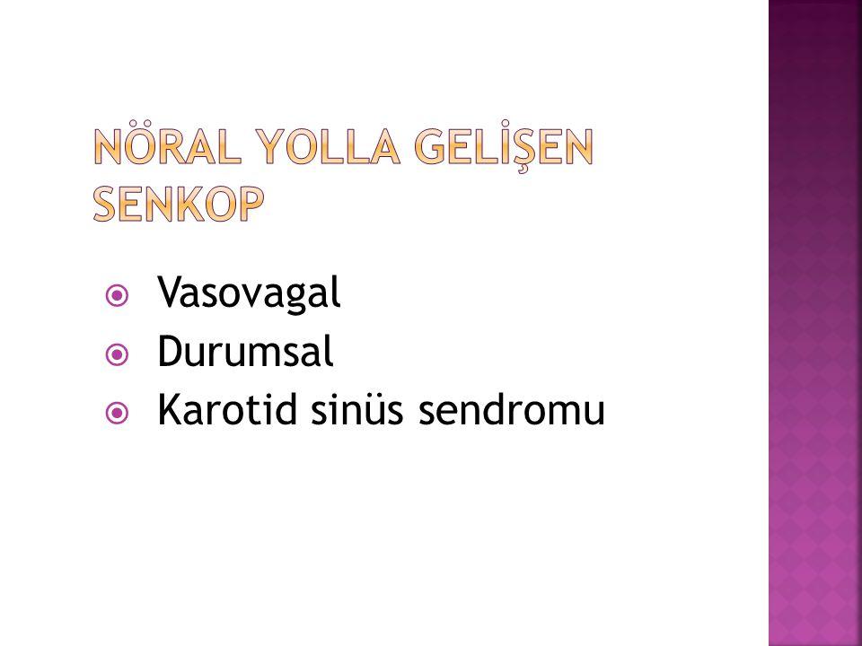 NÖRAL YOLLA GELİŞEN SENKOP