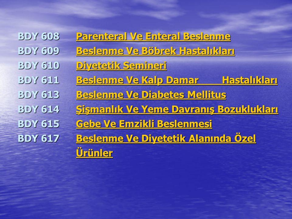 BDY 608 Parenteral Ve Enteral Beslenme