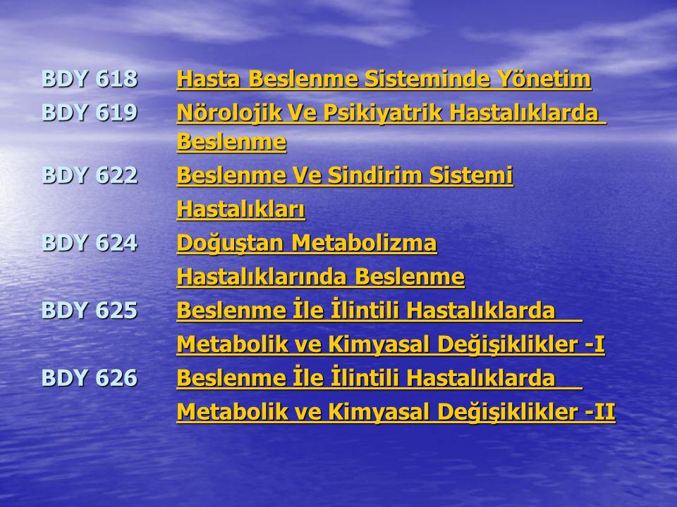 BDY 618 Hasta Beslenme Sisteminde Yönetim
