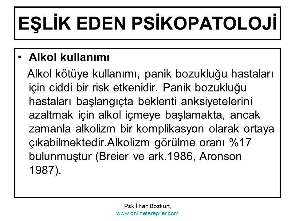 EŞLİK EDEN PSİKOPATOLOJİ