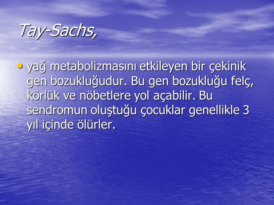 Tay-Sachs,
