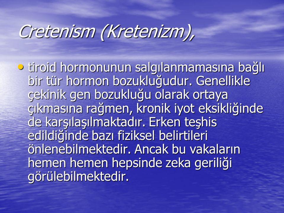 Cretenism (Kretenizm),