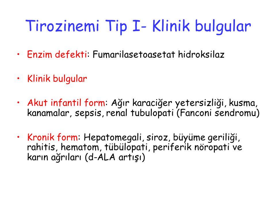 Tirozinemi Tip I- Klinik bulgular