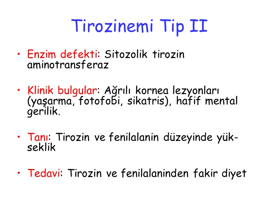 Tirozinemi Tip II Enzim defekti: Sitozolik tirozin aminotransferaz