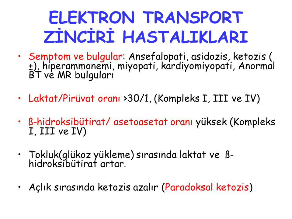 ELEKTRON TRANSPORT ZİNCİRİ HASTALIKLARI