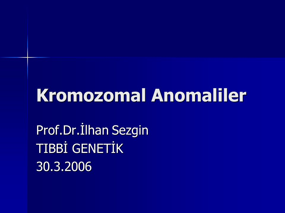 Kromozomal Anomaliler