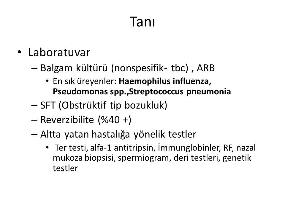 Tanı Laboratuvar Balgam kültürü (nonspesifik- tbc) , ARB
