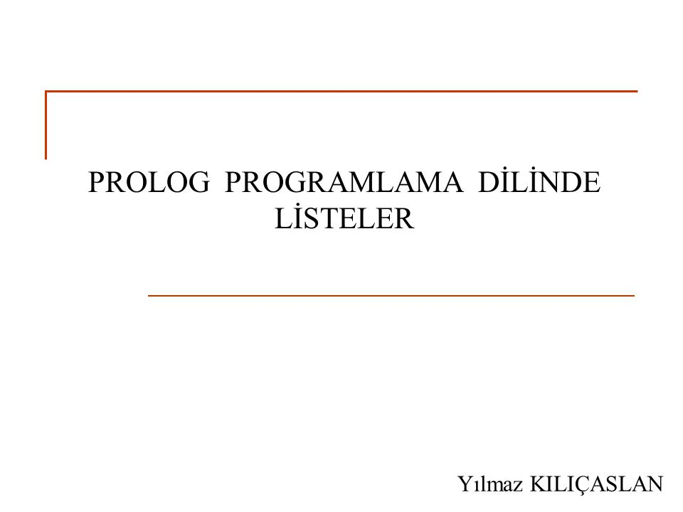 PROLOG PROGRAMLAMA DİLİNDE