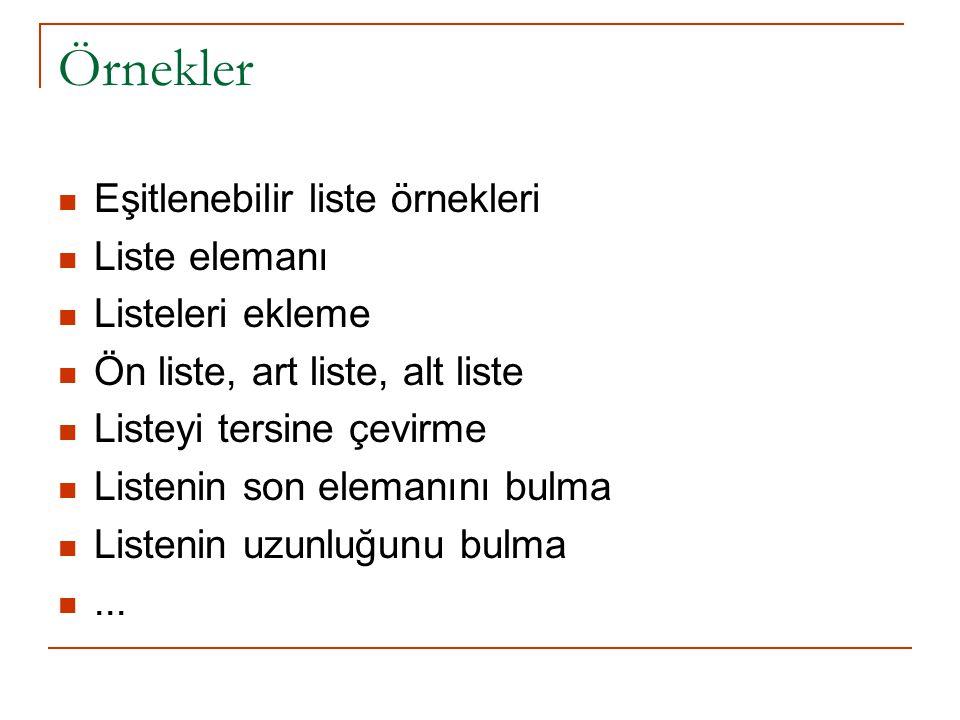 Örnekler Eşitlenebilir liste örnekleri Liste elemanı Listeleri ekleme