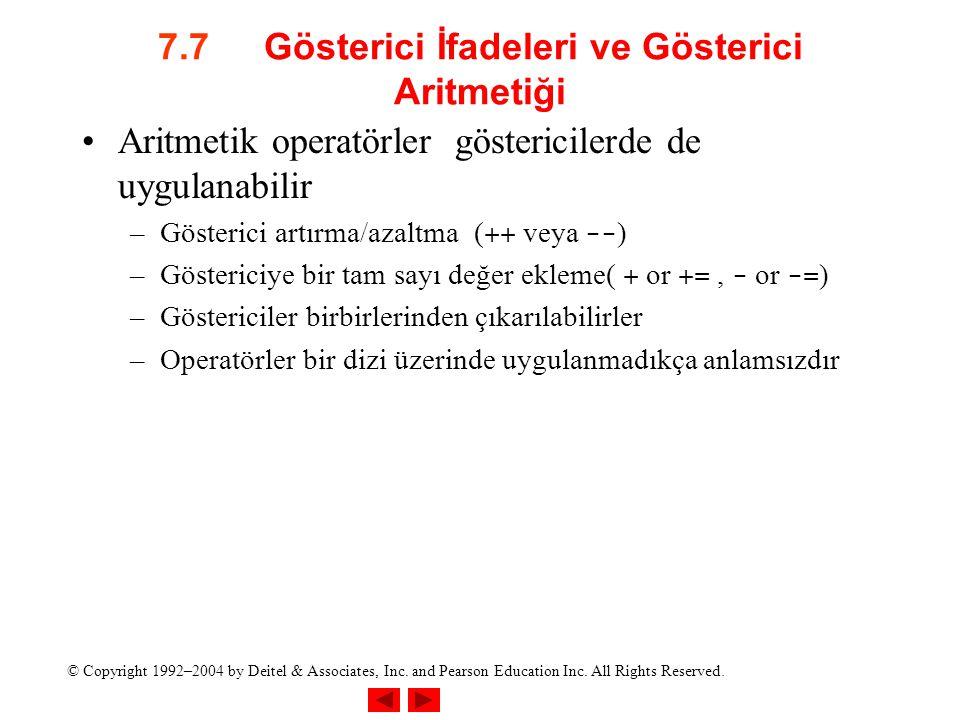 7.7 Gösterici İfadeleri ve Gösterici Aritmetiği