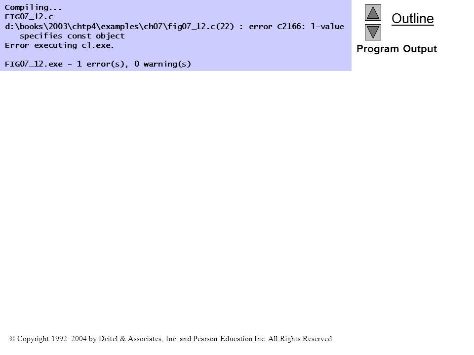 Program Output Compiling... FIG07_12.c