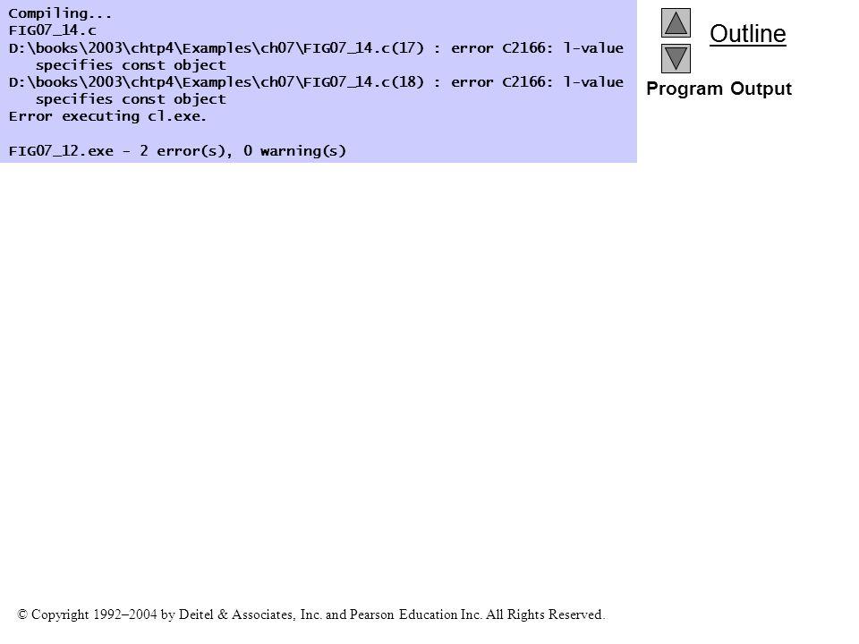 Program Output Compiling... FIG07_14.c