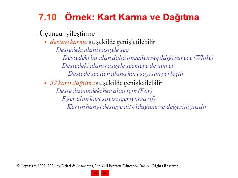 7.10 Örnek: Kart Karma ve Dağıtma