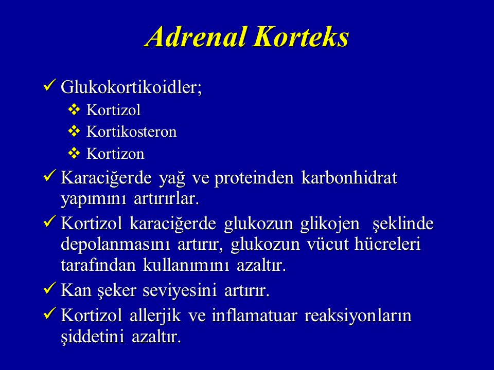 Adrenal Korteks Glukokortikoidler;